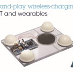 Plug-and-Play Wireless-Charging Kit Creates Ultra-Compact Chargers for Wearables and IoT Devices