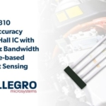 Highest speed and accuracy to date in Allegro's newest current sensor IC